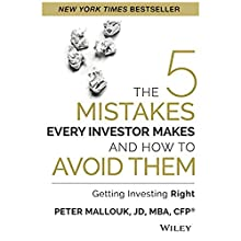 The 5 Mistakes Every Investor Makes and How to Avoid Them: Getting Investing Right (       UNABRIDGED) by Peter Mallouk Narrated by Tom Parks