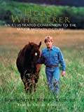The Horse Whisperer: An Illustrated Companion to the Major Motion Picture (0440508401) by Ehrlich, Gretel