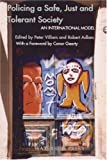 img - for Policing a Safe, Just and Tolerant Society: An International Model book / textbook / text book