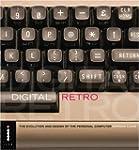Digital Retro: The Evolution and Desi...
