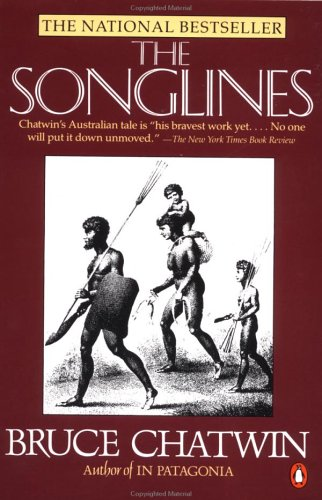 Songlines, BRUCE CHATWIN