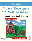 The Java(TM) Developers Almanac 1.4, Volume 1: Examples and Quick Reference (4th Edition) (Java Series)(Patrick Chan)