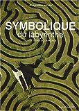 echange, troc Jean-Pierre Bayard - Symbolique du labyrinthe : Sur le thème de l'errance