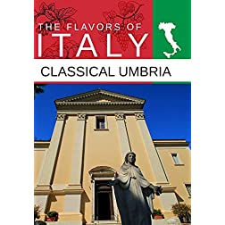 Flavors Of Italy Classical Umbria