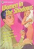 Women in the Shadows (Lesbian Pulp Fiction) (157344149X) by Bannon, Ann