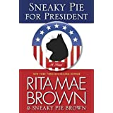 Sneaky Pie for President - Large Print Brown, Rita Mae ( Author ) Aug-01-2012 Paperback