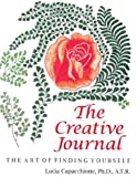 Creative Journal: Art Of Finding Yourself (0804007985) by Lucia Capacchione
