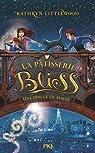 La p�tisserie Bliss, tome 2 : Une pinc�e de magie par Littlewood
