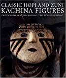 Classic Hopi And Zuni Kachina Figures