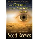 The Dream of an Ancient God ~ Scott Reeves