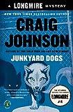 Junkyard Dogs: A Walt Longmire Mystery (Walt Longmire Mysteries Book 6)