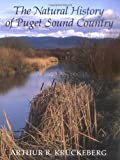 img - for The Natural History of Puget Sound Country book / textbook / text book