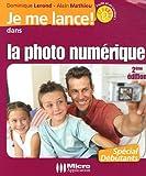 echange, troc Dominique Lerond, Alain Mathieu - La photo numérique