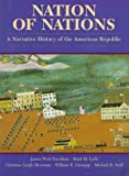 Nation of Nations: A Narrative History of the American Republic, Volume I (0070157960) by Davidson, James West