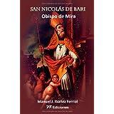 San Nicolas De Bari: Obispo de Mira