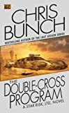 The Doublecross Program (Star Risk #3) (0451459865) by Chris Bunch