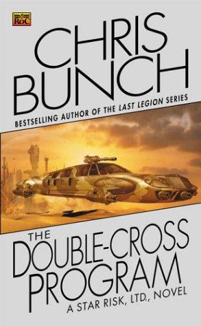 The Double-Cross Program, CHRIS BUNCH