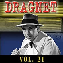 Dragnet Vol. 21  by  Dragnet
