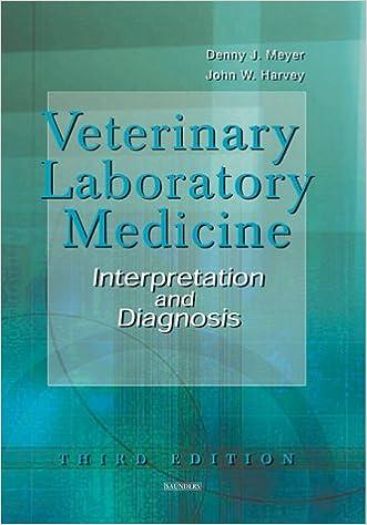 Veterinary Laboratory Medicine: Interpretation and Diagnosis, 3e