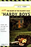 Franklin W. Dixon The Secret of the Soldier's Gold (Hardy Boys)