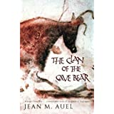 Clan of the Cave Bear (Earths Children 1)by Jean M. Auel