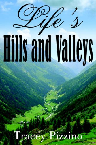 Life's Hills and Valleys