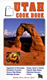 Utah Cookbook (Cooking Across America Cook Book Series), Golden West Publishers