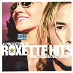 Collection of Roxette Hits: Their 20...