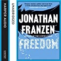 Freedom Audiobook by Jonathan Franzen Narrated by David Ledoux