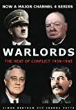 Warlords: The Heart of Conflict 1939-1945 (1842751654) by Berthon, Simon
