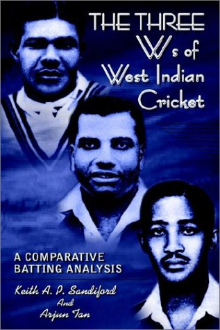 The Three Ws of West Indian Cricket: A Comparative Batting Analysis