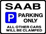 SAAB Car Parking Sign - Gift for 9000 900 9-3 9-5 turbo s se Models - Size Large 205 x 270mm by Custom (Made in UK) (All fixing included)