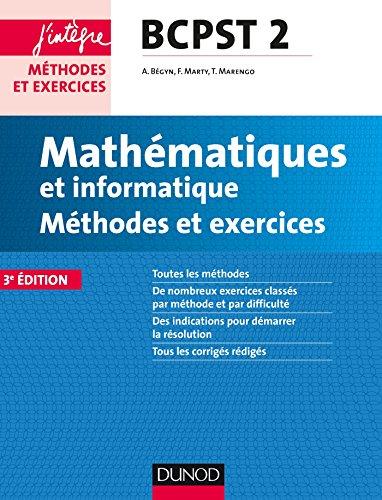 Mathématiques et informatique Méthodes et Exercices BCPST 2e année - 3e éd. (Concours Ecoles d'ingénieurs)