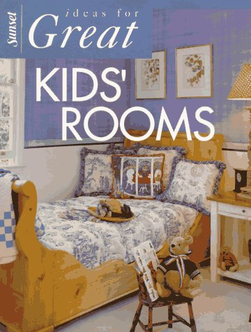 Ideas for Great Kids Rooms, SUNSET