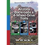 Guide to Arizona Backroads & 4-Wheel-Drive Trails 2nd Edition by Charles A. Wells, Matt Peterson 2nd (second)...