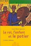 echange, troc Anne-Marie Aguettaz - Le Roi, l'enfant et le potier