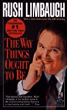 The Way Things Ought to Be (0671751506) by Limbaugh, Rush