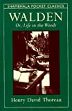 Walden, or, Life in the Woods: Selections from the American Classic (Shambhala Pocket Classics)