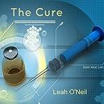 The Cure | Leah O'Neil