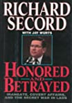 Honored and Betrayed: Irangate, Cover...