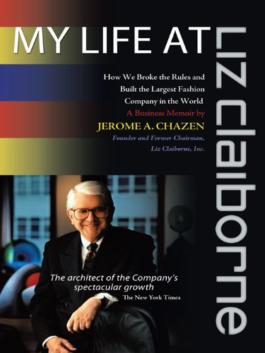 my-life-at-liz-claiborne-how-we-broke-the-rules-and-built-the-largest-fashion-company-in-the-world-a