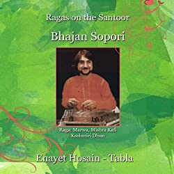 Ragas on the Santoor - Bhajan Sopori