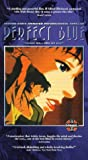 Perfect Blue (Unrated) [VHS]
