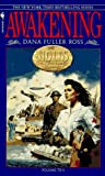 Awakening; The Holts, an American Dynasty #10 (055356904X) by Ross, Dana Fuller