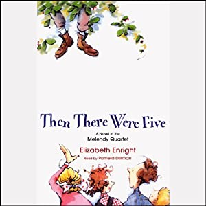 Then There Were Five | [Elizabeth Enright]
