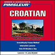 Croatian: Lessons 1 to 5: Learn to Speak and Understand Croatian | [Pimsleur]