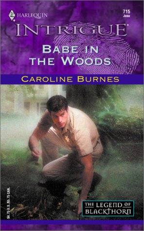 Babe In The Woods  (The Legend Of Blackthorn), CAROLINE BURNES