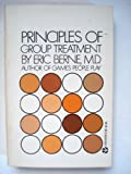 Principles of Group Treatment (0394176030) by Eric Berne