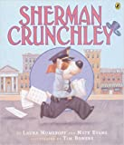 Sherman Crunchley (0142403857) by Laura Numeroff
