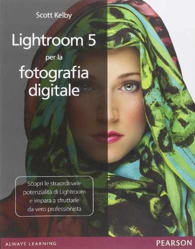 Lightroom 5 per la fotografia digitale PDF